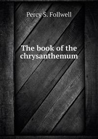 The Book of the Chrysanthemum