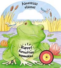 Kurrr! kurnuttaa sammakko
