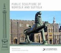 Public Sculpture of Norfolk and Suffolk
