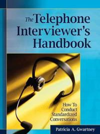 The Telephone Interviewer S Handbook