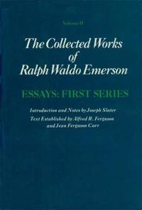 Collected Works of Ralph W. Emerson