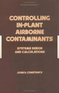 Controlling In-Plant Airborne Contaminants