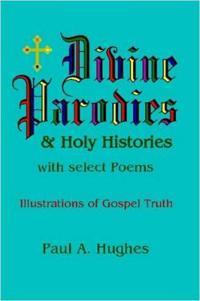 Divine Parodies & Holy Histories