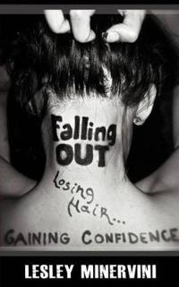 Falling Out - Losing Hair, Gaining Confidence