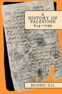A History of Palestine, 634-1099