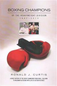Boxing Champions of the Heavyweight Division 1882–2010