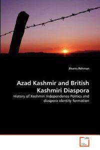 Azad Kashmir and British Kashmiri Diaspora
