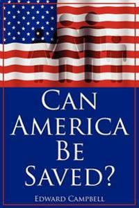 Can America Be Saved?