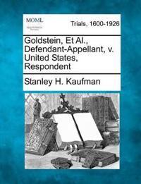 Goldstein, Et Al., Defendant-Appellant, V. United States, Respondent