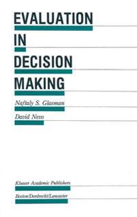 Evaluation in Decision Making