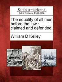 The Equality of All Men Before the Law