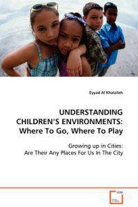 Understanding Children's Environments