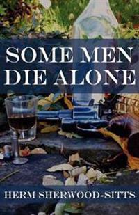 Some Men Die Alone