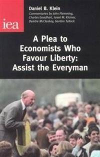 A Plea to Economics Who Favour Liberty