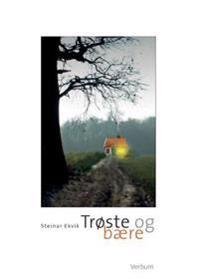 Trøste og bære - Steinar Ekvik   Ridgeroadrun.org