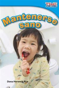 Mantenerse Sano (Staying Healthy) (Spanish Version) (Upper Emergent)