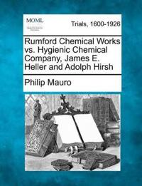 Rumford Chemical Works vs. Hygienic Chemical Company, James E. Heller and Adolph Hirsh