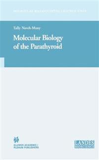 Molecular Biology of the Parathyroid