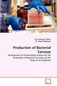 Production of Bacterial Tannase