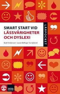 Smart start vid lässvårigheter och dyslexi