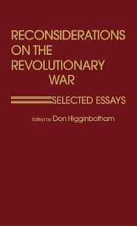 Reconsiderations on the Revolutionary War