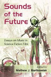Sounds of the Future