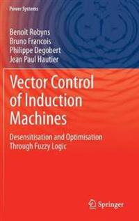 Vector Control of Induction Machines
