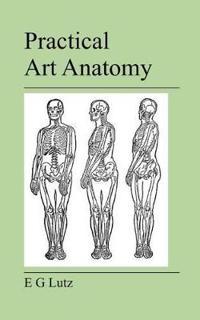 Practical Art Anatomy