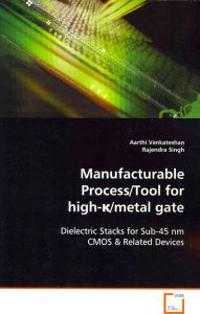 Manufacturable Process/Tool for High-k/Metal Gate