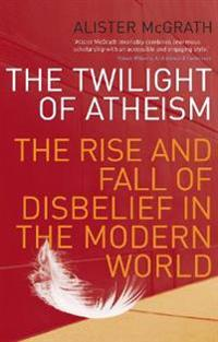 Twilight Of Atheism