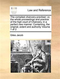 The Compleat Chancery-Practiser