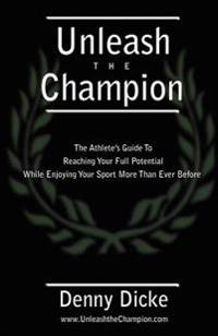 Unleash the Champion
