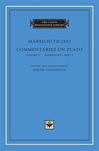 Commentaries on Plato, Volume 2: Parmenides, Part I