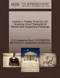 Lederer V. Fidelity Trust Co U.S. Supreme Court Transcript of Record with Supporting Pleadings