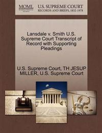 Lansdale V. Smith U.S. Supreme Court Transcript of Record with Supporting Pleadings