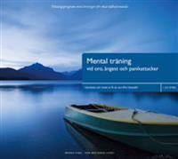 Mental träning vid oro, ångest och panikattacker