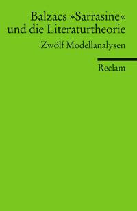 Balzacs »Sarrasine« und die Literaturtheorie