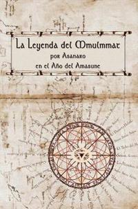 La Leyenda Del Mmulmmat