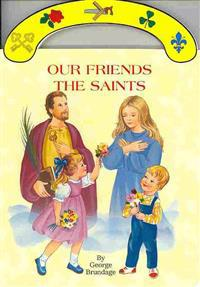Our Friends the Saints