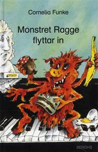 Monstret Ragge flyttar in