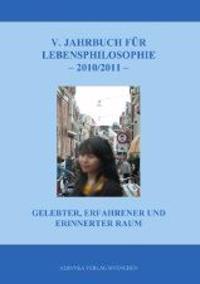 5. Jahrbuch für Lebensphilosophie 2010/2011