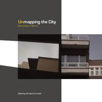 Unmapping the City