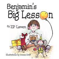 Benjamin's Big Lesson
