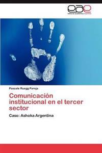 Comunicacion Institucional En El Tercer Sector