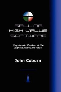 Selling High Value Software