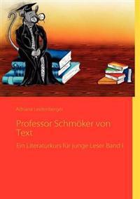 Professor Schm Ker Von Text