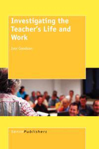 Investigating the Teacher's Life and Work