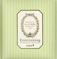Laduree: Entertaining: Recipes, Ideas & Inspiration