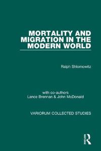 Mortality and Migration in the Modern World