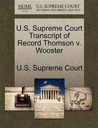U.S. Supreme Court Transcript of Record Thomson V. Wooster